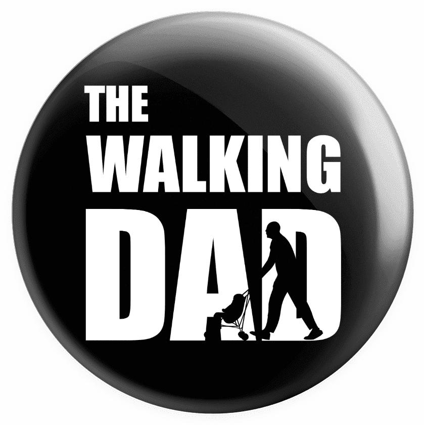 Placka The Walking Dad
